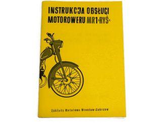 Katalog Instrukcja Obsługi Motoroweru MR1 RYŚ